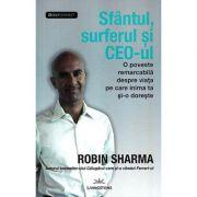 Sfantul, surferul si CEO-ul - Robin Sharma