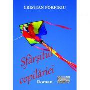 Sfarsitul copilariei - Cristian Porfiriu