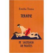 Terapie pe salteaua de pilates - Emilia Toma