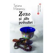 Zozo si alte povestiri - Tatiana Margescu