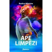 Ape limpezi - Rodica Mijaiche