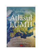 Atlasul lumii. Editia a III-a - Constantin Furtuna
