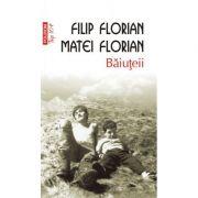 Baiuteii. Editia a V-a, de buzunar - Filip Florian, Matei Florian