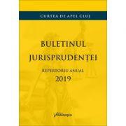 Buletinul jurisprudentei. Repertoriul anual 2019
