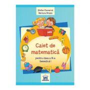 Caiet de matematica, clasa a III-a. Semestrul I - Stefan Pacearca, Mariana Mogos