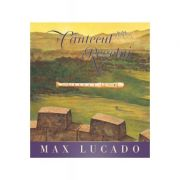 Cantecul regelui - Max Lucado