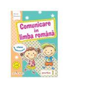 Comunicare in limba romana pentru clasa pregatitoare. Partea I, Caiet de lucru - Arina Damian