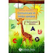 Comunicare in limba romana, clasa pregatitoare, semestrul I - Mariana Morarasu