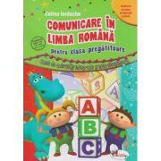 Comunicare in limba romana pentru clasa pregatitoare - Celina Iordache
