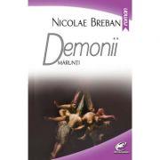 Demonii marunti - Nicolae Breban