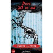 Dupa 20 de ani - Daniel Lacoste