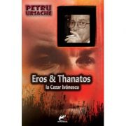 Eros & Thanatos la Cezar Ivanescu - Petru Ursache