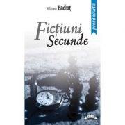 Fictiuni secunde - Mircea Badut