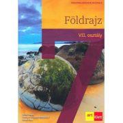 Foldrajz. VII. osztaly - Silviu Negut, Carmen Camelia-Radulescu, Ionut Popa