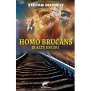 Homo brucans si alte eseuri - Stefan Borbely