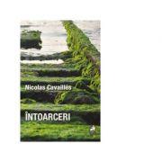 Intoarceri - Nicolas Cavailles