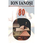 Ion Ianosi 80 - Aura Christi, Alexandru Stefanescu