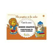 Ma pregatesc sa fiu scolar. Caiet de scriere 1, semne grafice. Comunicare in limba romana - Lucica Buzenchi