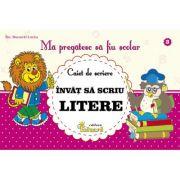 Ma pregatesc sa fiu scolar. Caiet de scriere 3, invat sa scriu litere - Lucica Buzenchi