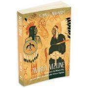 Marea Viziune. Povestea lui Black Elk, un om sfant al poporului Sioux Oglala - John G. Neihardt