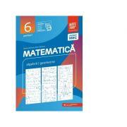 Matematica. Algebra, geometrie. Clasa a VI-a. Consolidare. Partea I - Maria Zaharia, Dan Zaharia