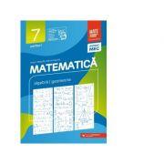 Matematica. Algebra, geometrie. Clasa a VII-a. Consolidare. Partea I - Anton Negrila, Maria Negrila