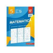 Matematica. Aritmetica, algebra, geometrie. Clasa a V-a. Consolidare. Partea I - Maria Zaharia, Sorin Peligrad, Dan Zaharia