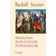 Misiunea Sufletelor Popoarelor - Rudolf Steiner