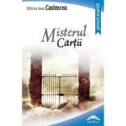 Misterul cartii - Mircea Ioan Casimcea