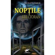 Noptile lui Cioran - Nicoleta Dabija