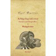 Opere 10. Arhipelag interior. Eseuri autobiografice Simptome - Virgil Nemoianu