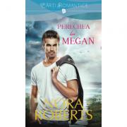 Perechea lui Megan - Nora Roberts
