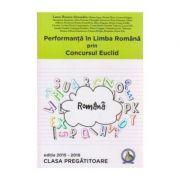 Performanta in Limba Romana prin concursul Euclid la clasa pregatitoare. Editia 2015-2016 - Laura Roxana Alexandru