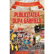 Publicitatea dupa Garfield - Bob Garfield