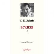 Scrieri 3 - C. D. Zeletin