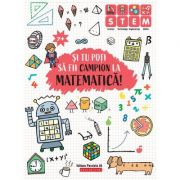 Si tu poti sa fii campion la Matematica. 7 ani+