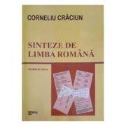Sinteze de limba romana. Morfologia - Corneliu Craciun
