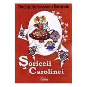 Soriceii Carolinei - Tincuta Horonceanu Bernevic