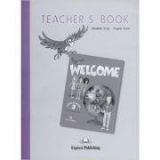 Welcome 3, Teacher's Book, Manualul profesorului de limba engleza pentru clasa a V-a - Elizabeth Gray
