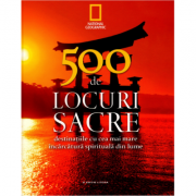 500 de locuri sacre. Vol. 1