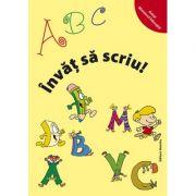 ABC Invat sa scriu - Alexandrina Dumitru