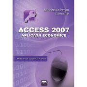 Access 2007. Aplicatii economice - Mihaela Muresan, Elena Ilie