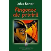 Angoase ale privirii - Luiza Barcan
