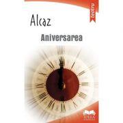 Aniversarea - Alcaz