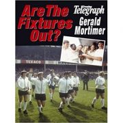 Are the Fixtures Out? - Gerald Mortimer
