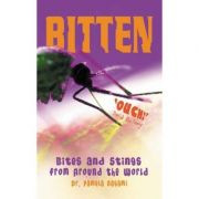 Bitten! Bites and Stings from Around the World - Dr. Pamela Nagami