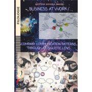 Business at work: Company communication patterns through a linguistic lens - Cristina Mihaela Zamfir