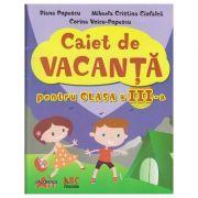 Caiet de vacanta pentru clasa a III-a - Diana Popescu