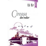 Cireasa din rodier - Li Er