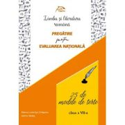 Limba si literatura romana - 25 de modele de teste - Pregatire pentru Evaluarea Nationala - clasa a VII-a